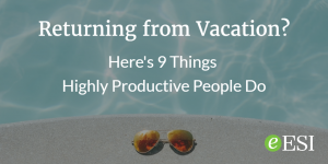 Aug15-9 Things Productive People Do When Returning from Vacation